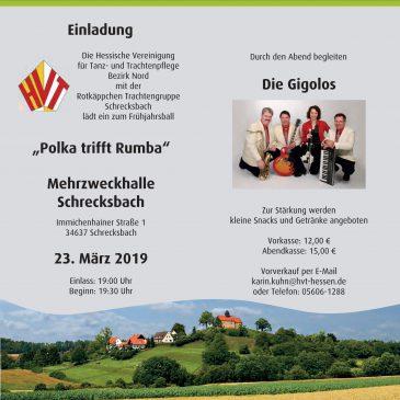 "Trachtenball ""Polka trifft Rumba"" Schrecksbach 23.03.2019"