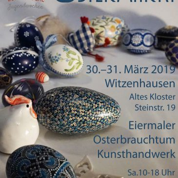 "37th. Easter Market at ""Altes Kloster Witzenhausen"" 30th.+31st. of March, 2019"